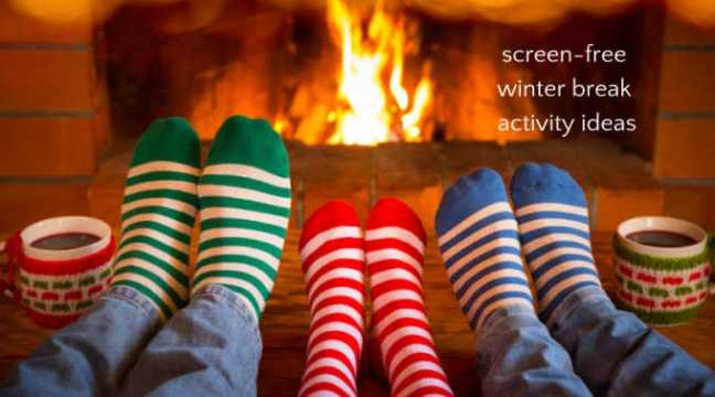 screen-free-winter-break-activity-ideas-1.jpg