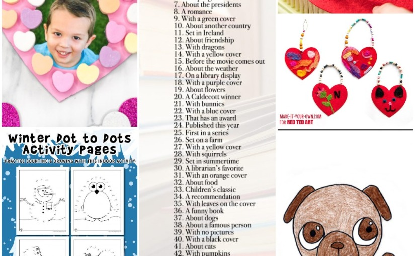 01.01 Pug Drawing, Valentine Photo Wreath, Felt Heart, Winter Dot to Dots, Reading Challenge Ideas