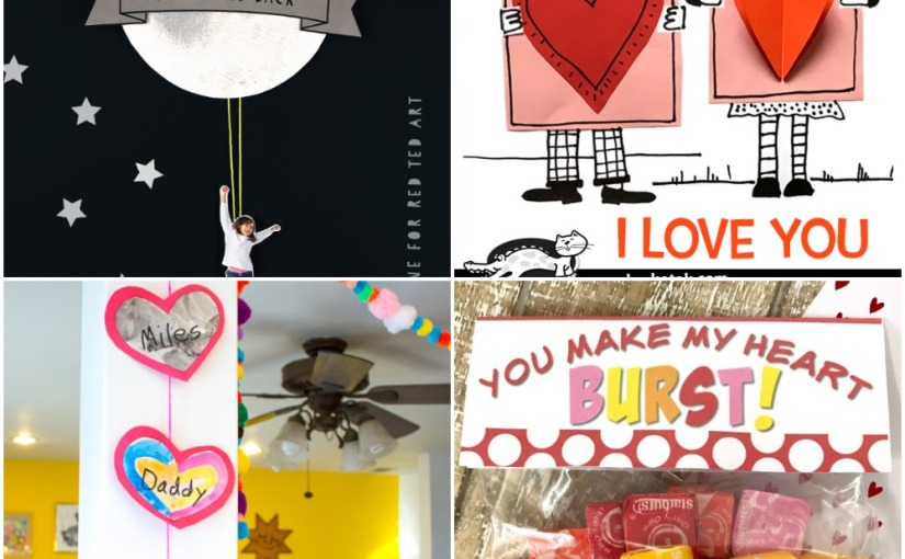 01.23 Valentine Crafts: Family Heart Banners, Climber to the Moon, I Love You,Candy