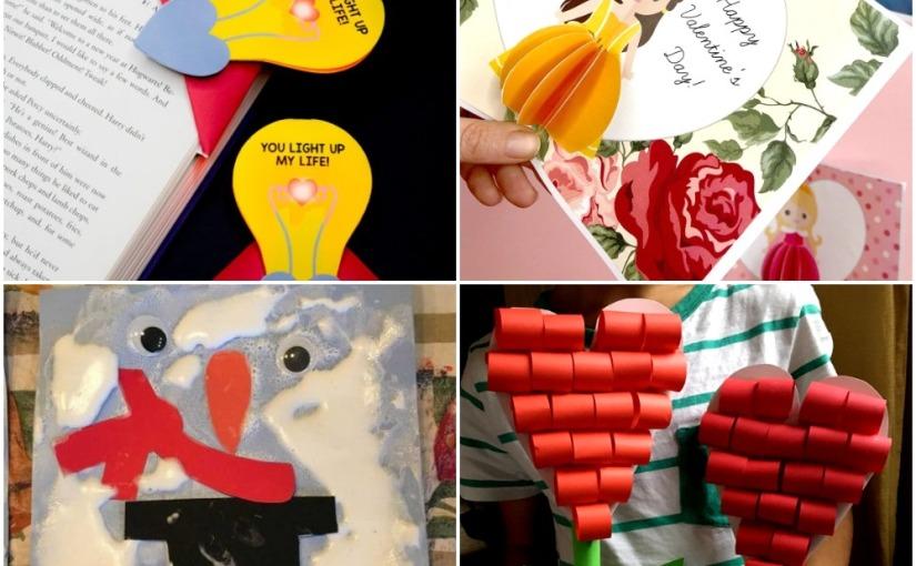 01.25 Crafts: Valentine's Lightbulb Bookmark, Princess Card, Melting Snowman, HeartFlower