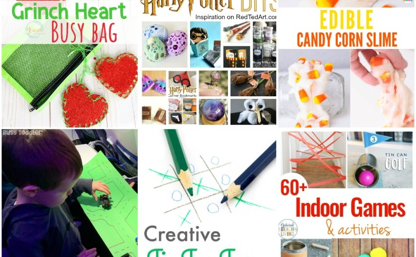 12.19 Harry Potter DIY's, Woven Grinch, Tic Tac Toe Games, Airplane Activities, Edible Candy Corn Slime, IndoorGames