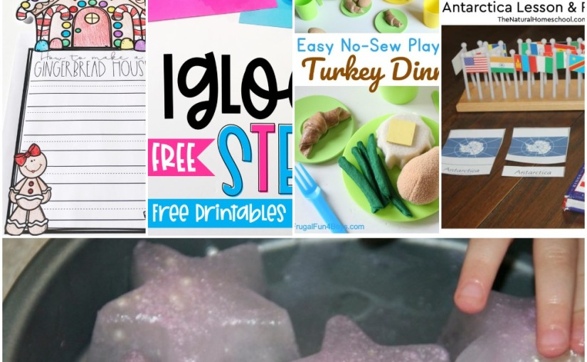 12.21 Build Igloo, Printable Gingerbread House, Antarctica Lesson Plan, Melting Star Science, No-Sew Felt Food