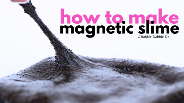 Magnetic-Slime-post-title-Babble-Dabble-Do.jpg