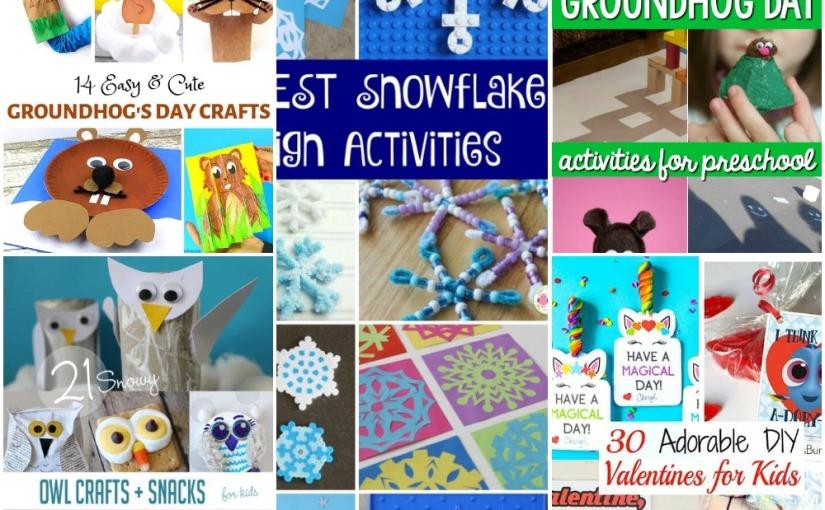 01.14 Crafts Lists: Snowflakes, Valentine's Theme, Snowy Owl, Groundhog DayActivities