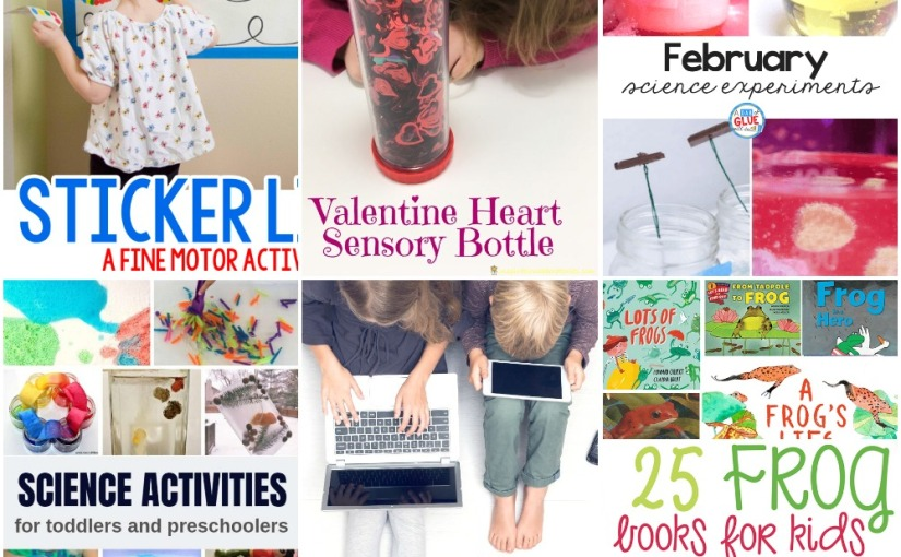 02.05 Fine Motor with Sticker Lines, Heart Sensory Bottle, Science Experiments, Internet Safety, Book List about Frogs