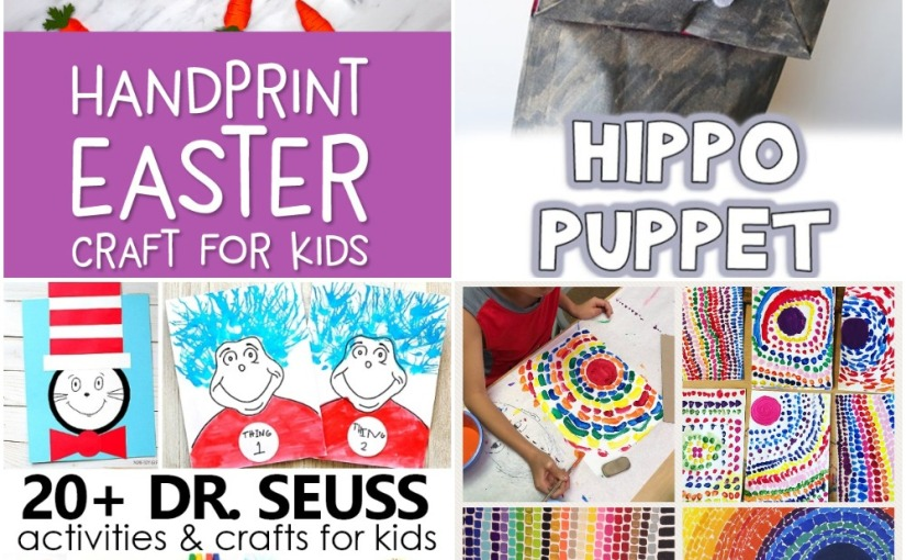 02.06 Crafts: Handprint Bunny for Eastern, Paper Bag Hippo, Abstract Art, Dr.Seuss Projects