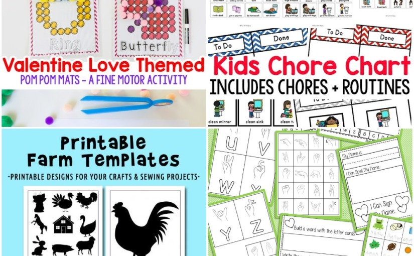 02.12 Printables: Farm Templates, Valentine's Pom Pom Mats, Kids Chore Chart, Sign American LanguageAlphabet