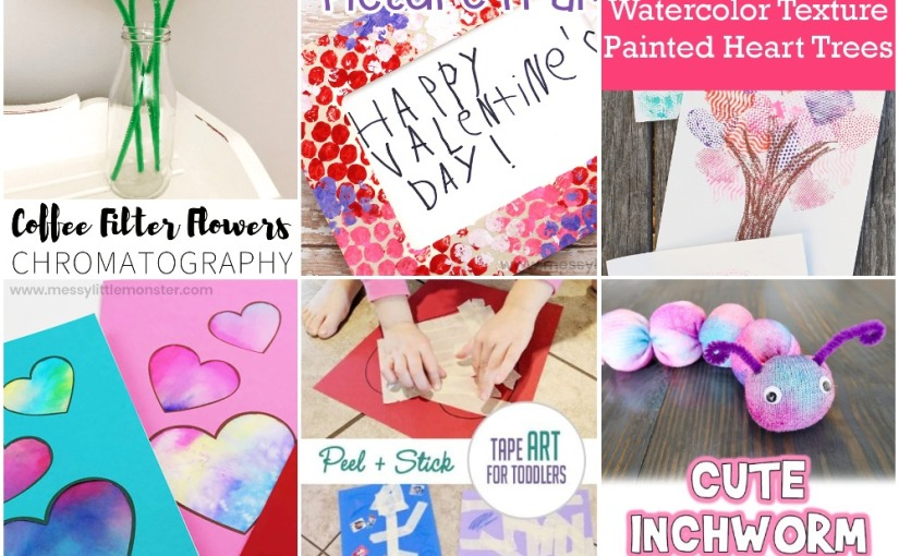 02.13 Crafts: Filter Flowers, Valentine Heart Card, Textured Heart Tree, Bubble Frame, Tape Art,Inchworm