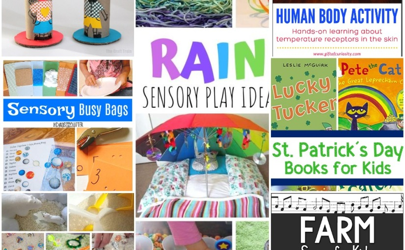 02.20 Sensory Bins with Rice, Learning about Temperature Receptors, Empathy Dolls, Farm Songs, St.Patrick's Books