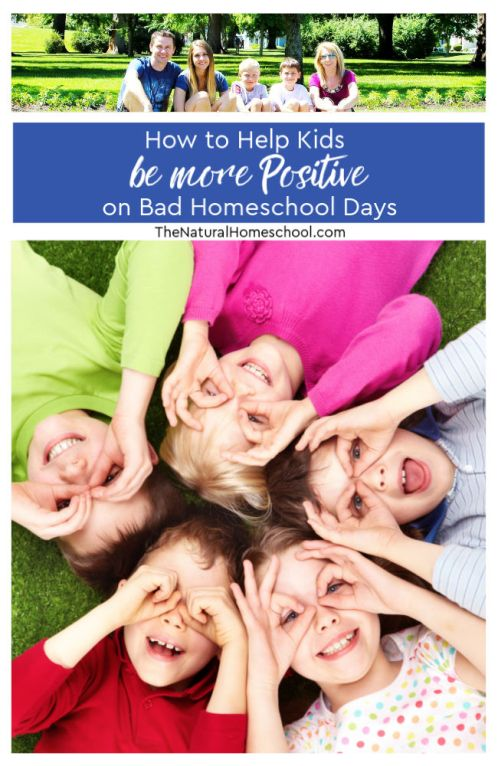 How-to-Help-Kids-be-more-Positive-on-Bad-Homeschool-Days.jpg