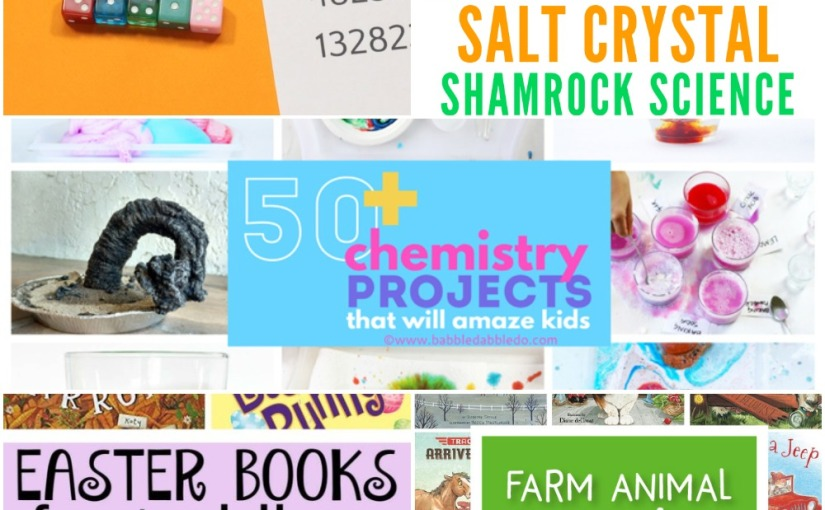 02.26 Pi Dice Game, St. Patrick's Salt Crystal, 50 Chemistry Projects, Farm Animal Books, Easter Books