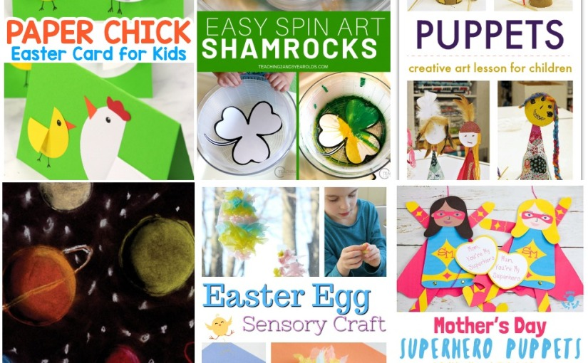 03.13 Crafts: Hen and Chick Card, Easter Egg, Rod Puppet Art, Shamrock Spin Art, Draw a Sphere, Mother's Day Superhero