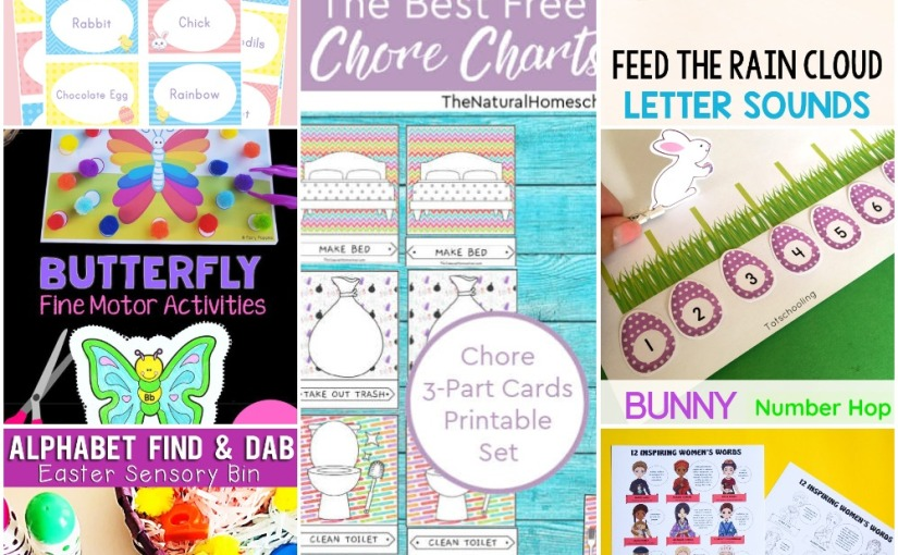 03.20 Printables: Butterfly Fine Motor, Easter Charades, Number Hop, Chicks ABC, Amazing Womens, Chore Charts