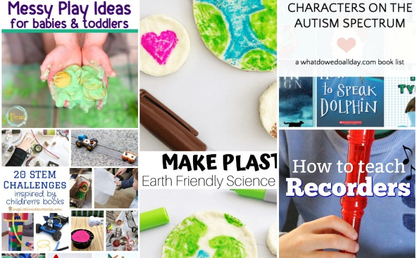 03.20 Make Natural Plastic, Stem Challenges, Messy Play Ideas, To Teach Recorder, Books aboutAutism