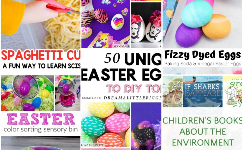 03.27 Spaghetti Cutting, Easter Egg Color Sorting, 50 Easter Eggs to DIY, Enviromental Books