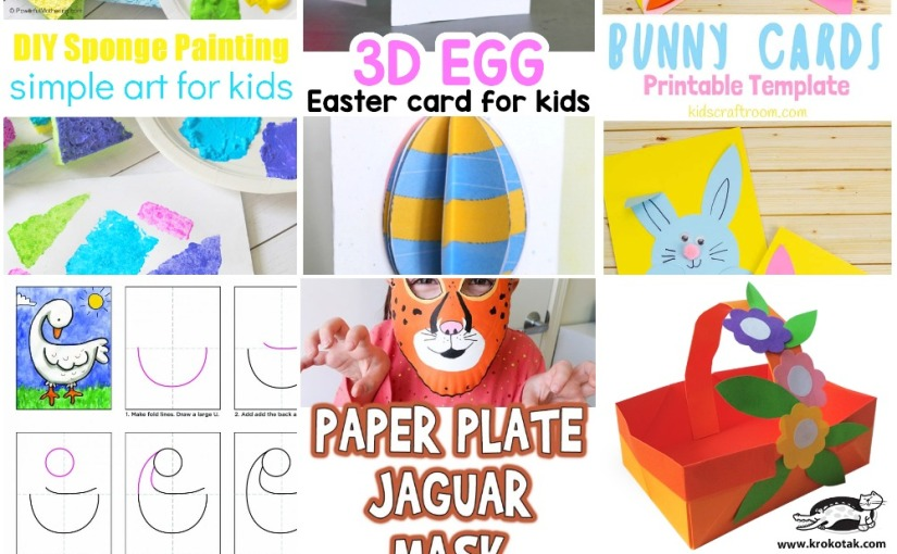 03.28 Crafts: Sponge Stamps, Easter Egg Card, Easter Bunny, Draw a Goose, Jaguar Mask, Paper Flower Basket