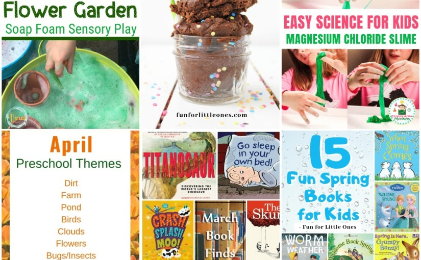 03.29 Flower Garden Foam Play, Magnesium Slime, Edible Brownie Dough, April Themes, Picture and Spring Books