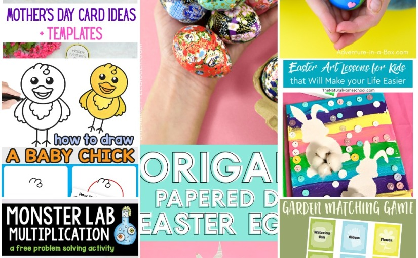 03.30 Chick Drawing, Mother's Day Card, Easter Art, Earth Clay Craft, Garden Matching Game, Origami EasterEggs