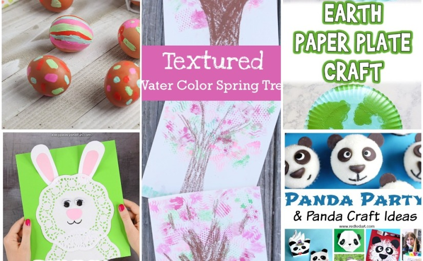 04.02 Crafts: Painting Easter Eggs, Doily Bunny, Earth Paper Plate, Texture Spring Tree, Panda Party