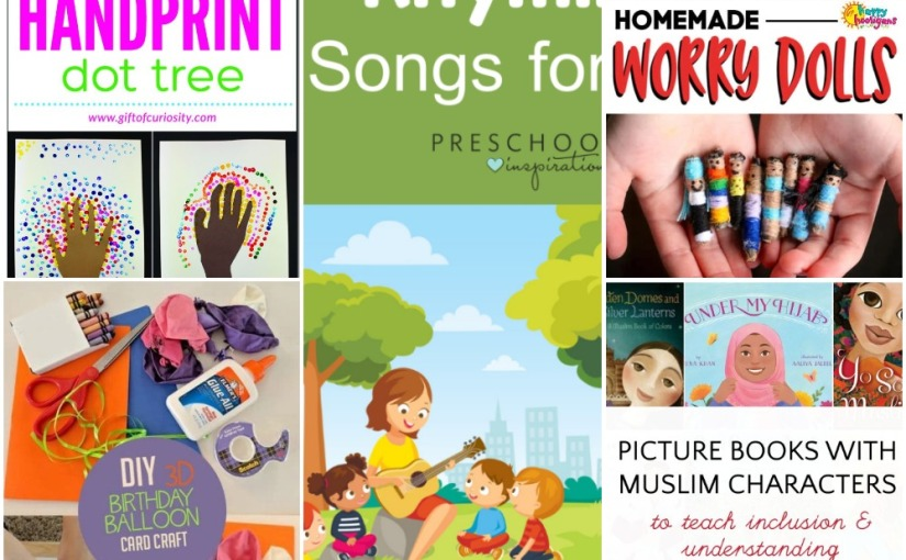 04.08 Handprint Dot Tree, Worry Dolls, Balloon Birthday Card, The Best Rhyming Songs, Books with Muslim Characters