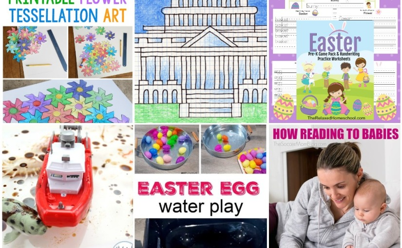 04.14 Flower Tessellation, US Capitol, Easter Lesson Pack, Easter Egg Water Play, Ocean Pollution, Reading for Babies