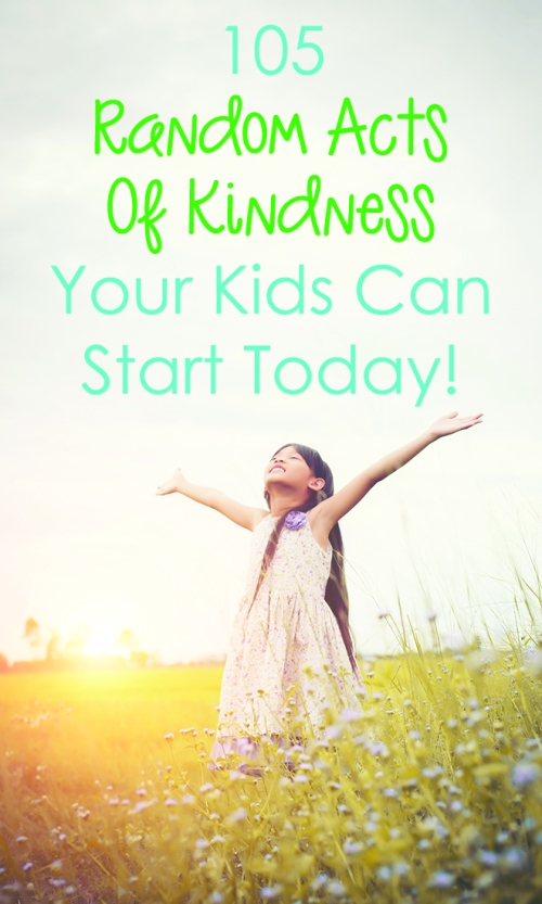 105-Random-Acts-Of-Kindness-Your-Kids-Can-Start-Today-pin.jpg