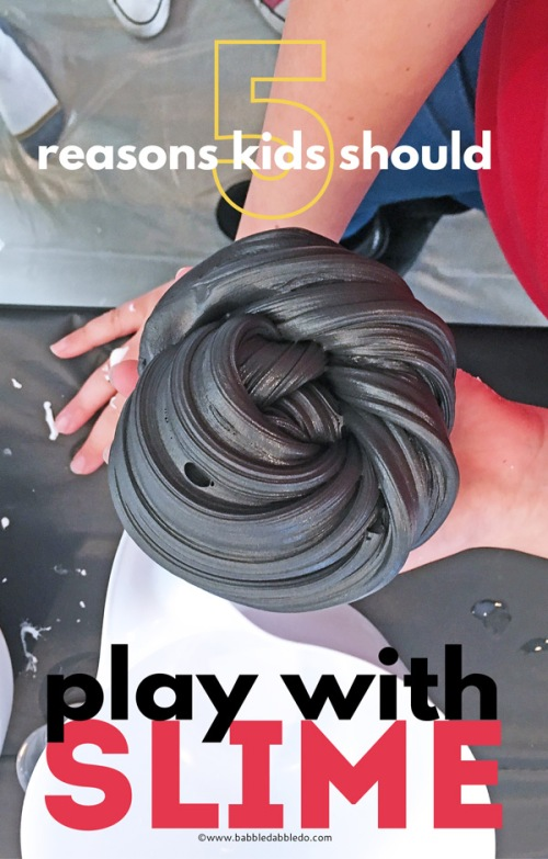 5-reason-to-play-with-Slime-PIN.jpg