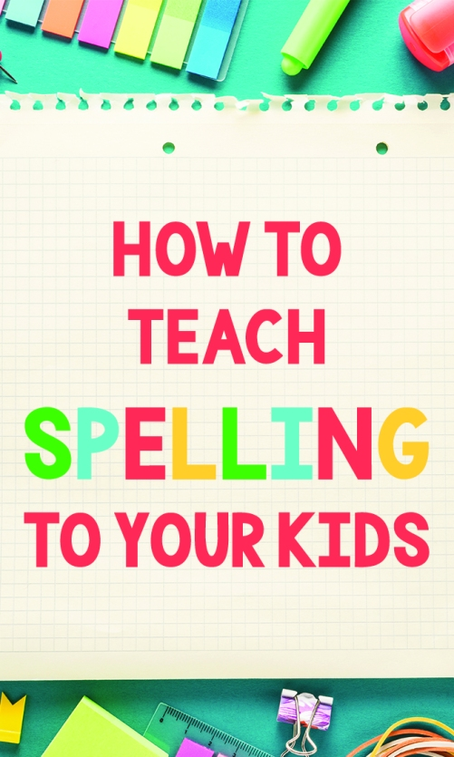 How-to-teach-spelling-to-your-kids.jpg